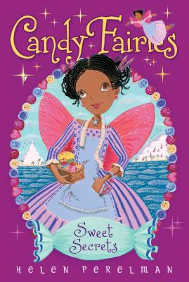 Sweet Secrets (Candy Fairies #15) Cover Image