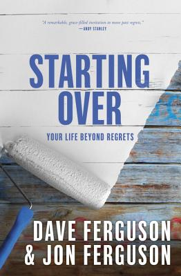 Starting Over: Your Life Beyond Regrets Cover Image