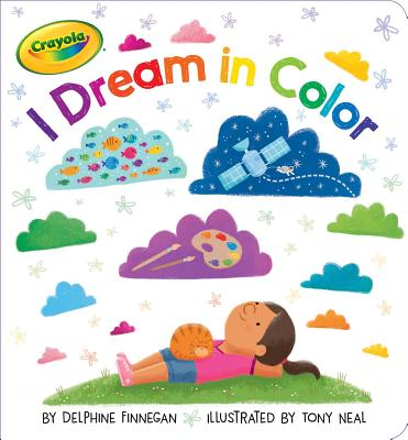Cover for I Dream in Color (Crayola)