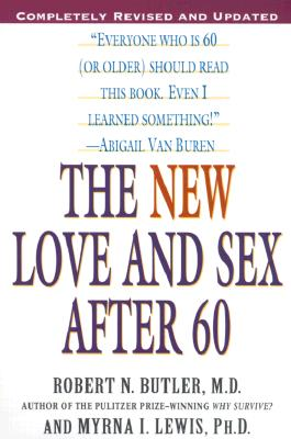The New Love and Sex After 60: Completely Revised and Updated Cover Image