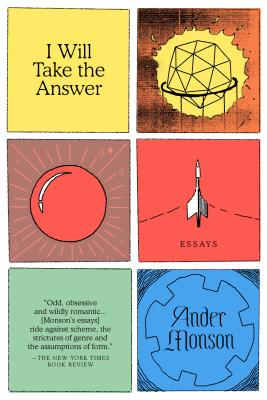 I Will Take the Answer: Essays Cover Image