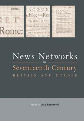 News Networks in Seventeenth Century Britain and Europe Cover Image