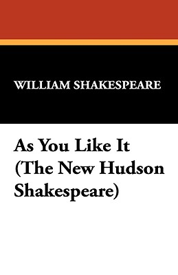 As You Like It (the New Hudson Shakespeare) Cover Image