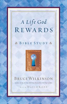 A Life God Rewards: Bible Study (for Personal or Group Use) Cover Image