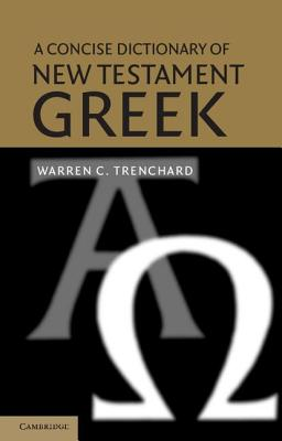 A Concise Dictionary of New Testament Greek Cover Image