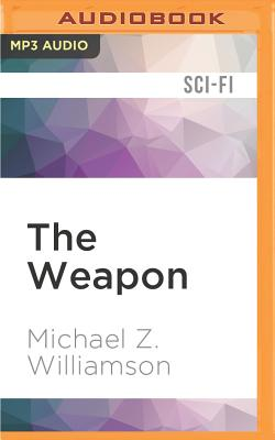 The Weapon (Freehold #2) Cover Image