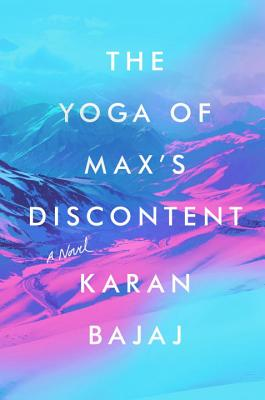 The Yoga of Max's Discontent: A Novel Cover Image