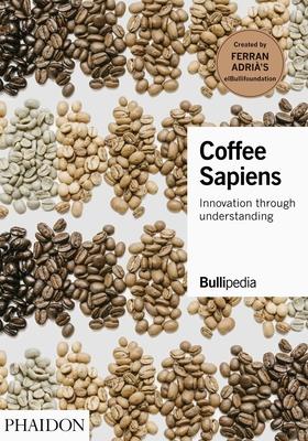 Coffee Sapiens: Innovation through understanding Cover Image