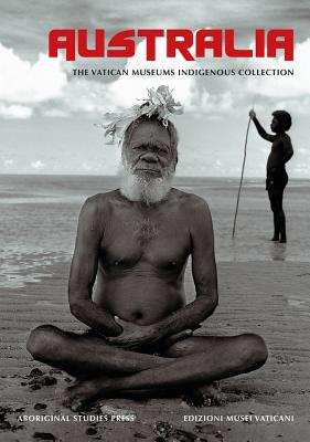 Australia: The Vatican Museum's Indigenous Collection Cover Image