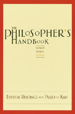 The Philosopher's Handbook: Essential Readings from Plato to Kant Cover Image