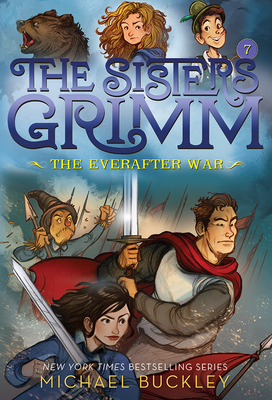 The Everafter War (The Sisters Grimm #7): 10th Anniversary Edition Cover Image