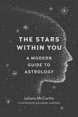 The Stars Within You: A Modern Guide to Astrology Cover Image