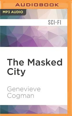 The Masked City (Invisible Library #2) Cover Image