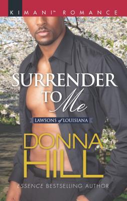 Surrender to Me (Kimani Romance #535) Cover Image