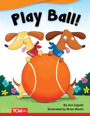 Cover for Play Ball! (Fiction Readers)
