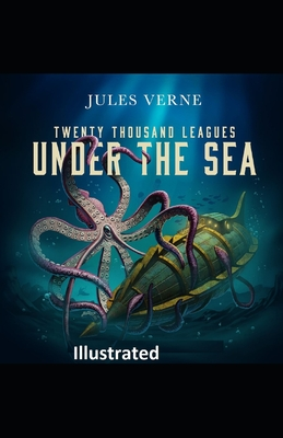 20,000 Leagues Under the Sea Illustrated Cover Image