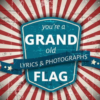 You're a Grand Old Flag Cover Image