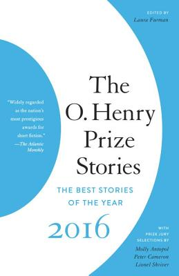 The O. Henry Prize Stories 2016 (The O. Henry Prize Collection) Cover Image
