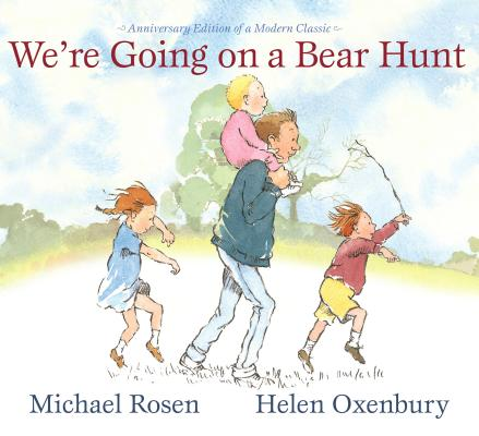 We're Going on a Bear Hunt: Anniversary Edition of a Modern Classic Cover Image