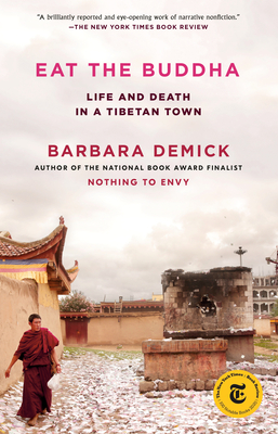 Eat the Buddha: Life and Death in a Tibetan Town cover