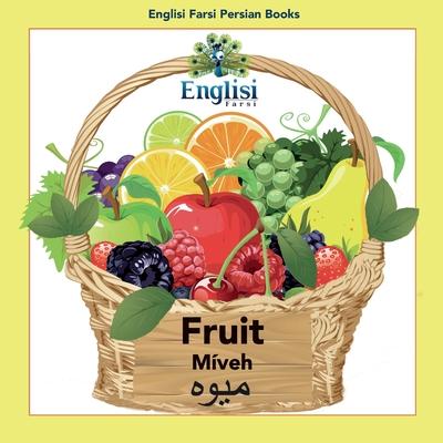 Englisi Farsi Persian Books Fruit Míveh: Fruit Míveh Cover Image