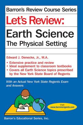 Let's Review Earth Science: The Physical Setting (Barron's Regents NY) Cover Image