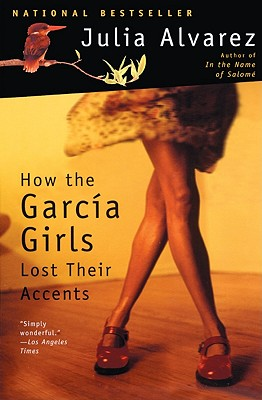 How the Garcia Girls Lost Their Accents Cover Image