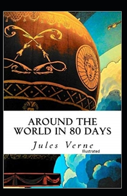 Around the World in 80 Days (Illustrated Edition) Cover Image