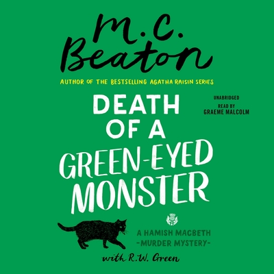 Cover for Death of a Green-Eyed Monster (A Hamish Macbeth Mystery #34)