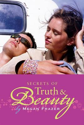 Secrets of Truth & Beauty Cover