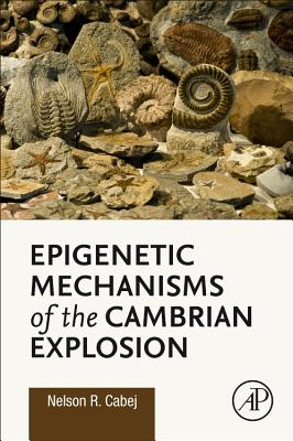 Epigenetic Mechanisms of the Cambrian Explosion Cover Image