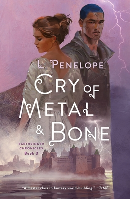 Cry of Metal & Bone: Earthsinger Chronicles, Book 3 Cover Image