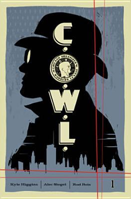 C.O.W.L. Volume 1 Cover