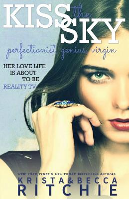 Kiss The Sky (Calloway Sisters #1) Cover Image