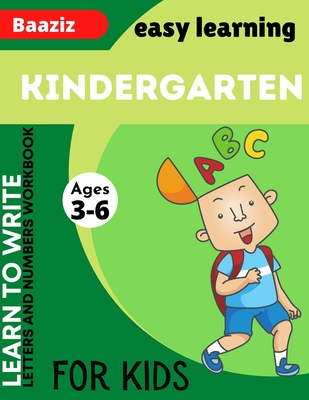 Learn to Write Letters and Numbers Workbook: 40 Practice Pages: Workbook for Preschool, Kindergarten, and Kids Ages 3-6 Cover Image