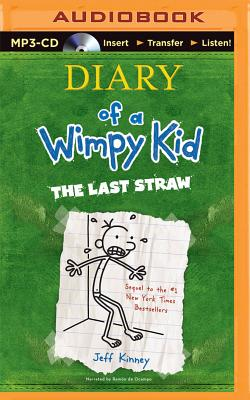 The Last Straw (Diary of a Wimpy Kid #3) Cover Image