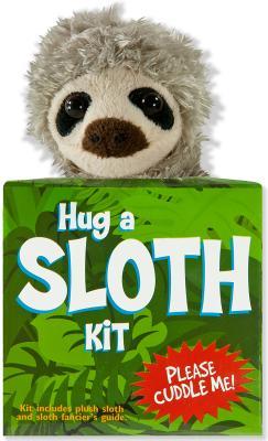 Hug a Sloth Kit [With Plush] Cover Image