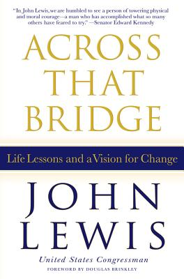 Across That Bridge: Life Lessons and a Vision for Change Cover Image