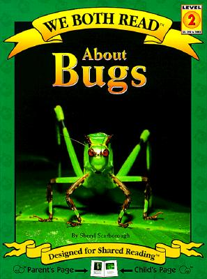 We Both Read-About Bugs (Pb) - Nonfiction (We Both Read - Level 2) Cover Image
