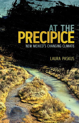 At the Precipice: New Mexico's Changing Climate Cover Image