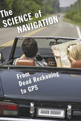 The Science of Navigation: From Dead Reckoning to GPS Cover Image