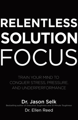 Cover for Relentless Solution Focus