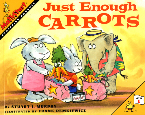 Just Enough Carrots (MathStart 1) Cover Image