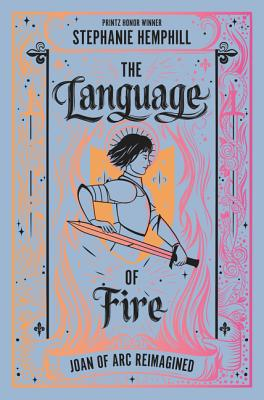 The Language of Fire: Joan of Arc Reimagined Cover Image