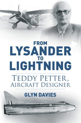 From Lysander to Lightning: Teddy Petter, Aircraft Designer Cover Image