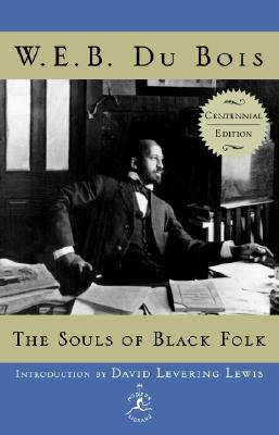 The Souls of Black Folk: Centennial Edition Cover Image
