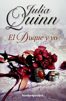 El Duque y Yo = The Duke and I Cover Image