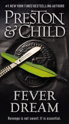 Cover for Fever Dream (Agent Pendergast Series #10)