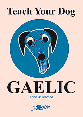 Teach Your Dog Gaelic Cover Image