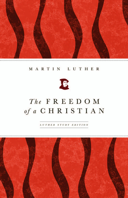 Cover for The Freedom of a Christian